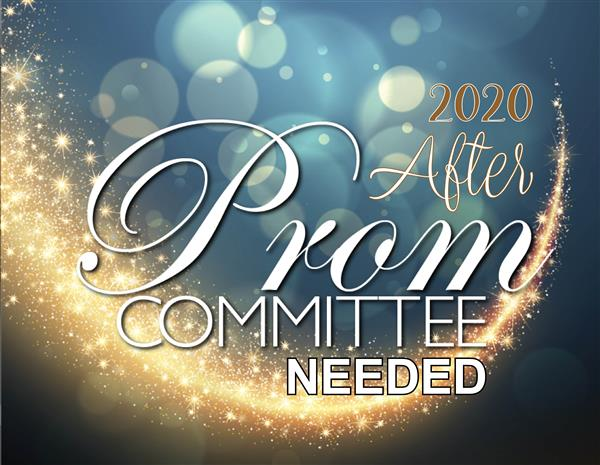 BHS After Prom Committtee Needed