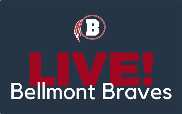 Bellmont Braves LIVE [4/8/2021]
